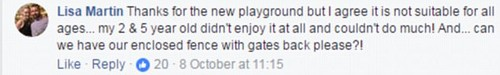 'Thanks for the new playground but I agree it's not suitable for all ages,' one mother commented