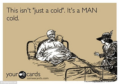 A special kind of cold! One post mocks the men who claim their suffering isn't 'just a cold'