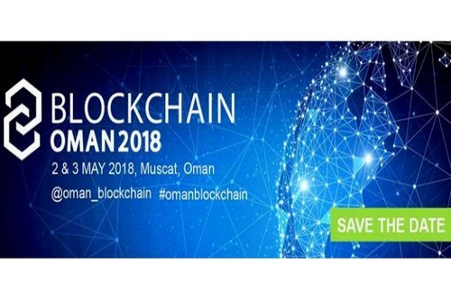 Blockchain Oman 2018 – May 2nd And 3rd