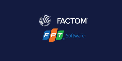 FPT and Factom Announce Global Partnership