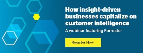 Customer relationships are at the core of an insight-driven business