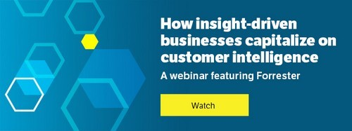 How insight-driven businesses capitalize on customer intelligence - webinar featuring Forrester