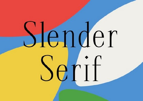 10 Fresh Font Styles for You to Use in Your Designs - Slender Serif