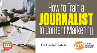 How to Train a Journalist in Content Marketing
