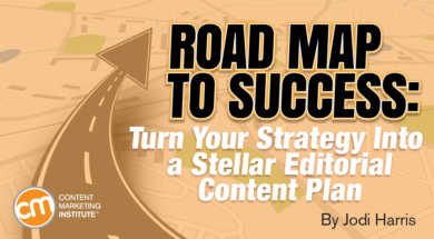 Turn Your Strategy Into a Stellar Editorial Content Plan